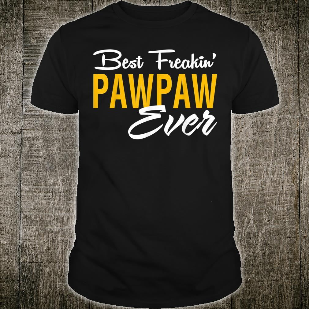 Mens Best Freakin' PawPaw Ever For Father Day Shirt